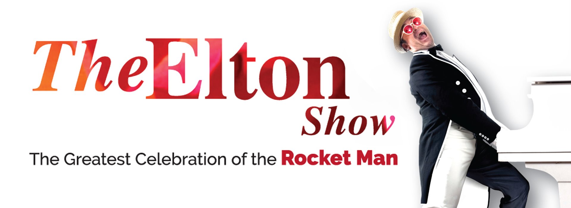 The Elton Show: The Greatest Celebration of the Rocket Man